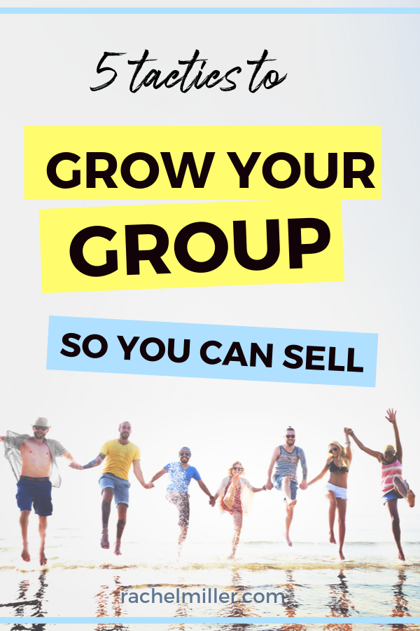 Grow your group so you can grow your business