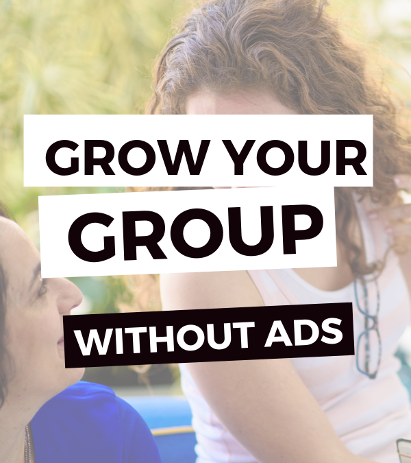 The Power of Growing a Group – Leveraging Your Audience