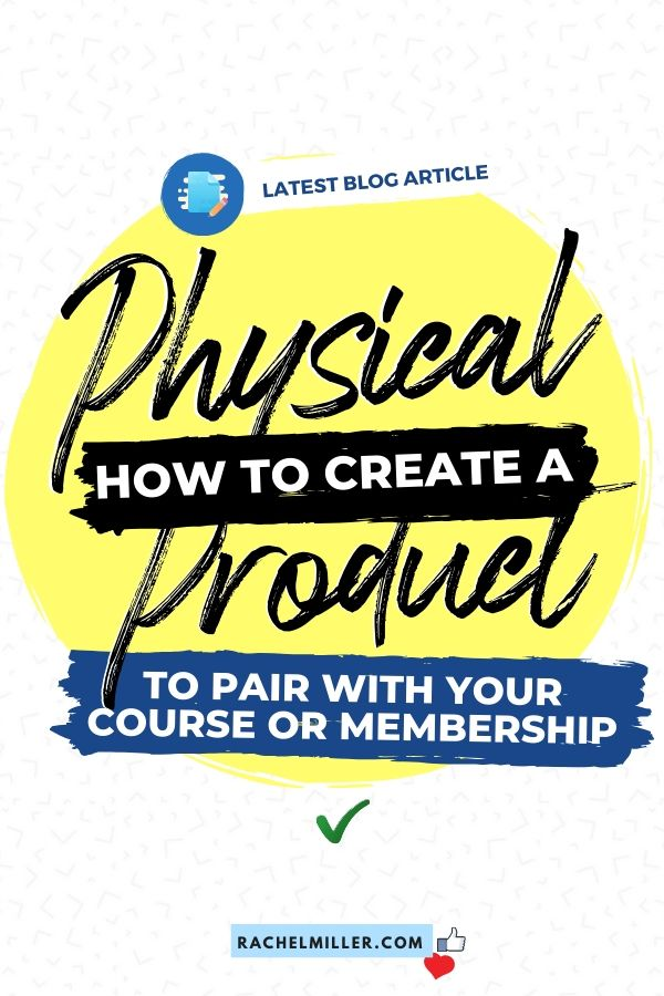 Make a Physical Product for Your Course or Membership
